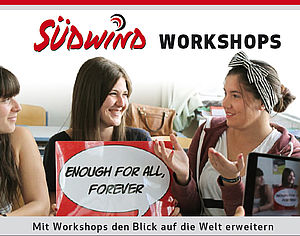 "Cover des Workshop-Folders mit 3 SchülerInnen und Poster ""Enough For All, Forever"""
