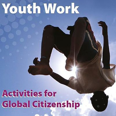 Cover Global Youth Work - Activities for Global Citizenship
