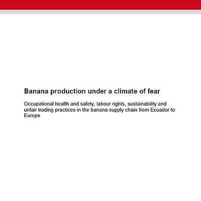 Banana production under a climate of fear